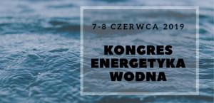 Kongres Energetyka Wodna 2019