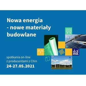 Bezpłatne spotkania on line z chińskimi producentami z branży OZE i energetyki.